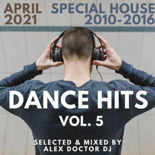 #110 - Hits Dance vol. 5 - April 2021 - special house 2000-2016