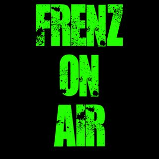 FRENZ ON AIR #11