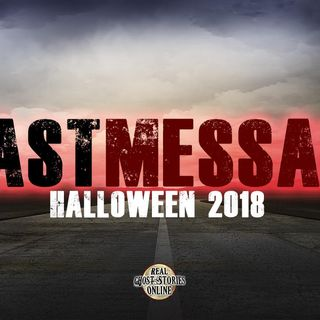 Last Message | Halloween 2018 Real Ghost Stories Online