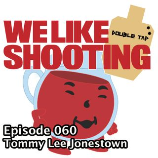 WLS Double Tap 060 - Tommy Lee Jonestown