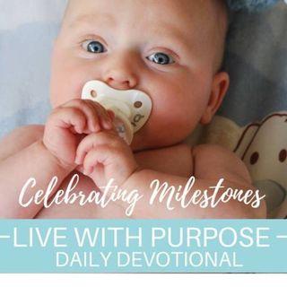 #050 Celebrating Milestones