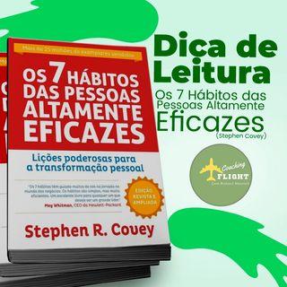 dica de leitura - os 7 habitos das pessoas altamente eficazes