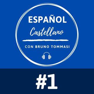 #01: ¿Español o Castellano? Aprendé el idioma de forma natural