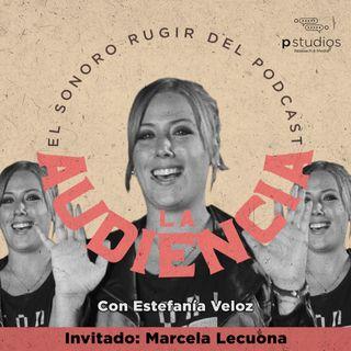 #LaAudienciaPodcast ¿El mundo de la comedia es machista? - Marcela Lecuona