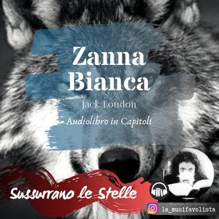 ZANNA BIANCA ☾ Parte 1 ● Capitolo 3 ☆ Audiolibro ☆