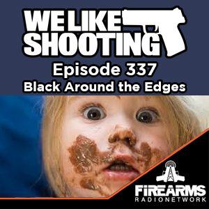 WLS 337 - Black Around the Edges