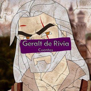 The Witcher: Los cuentos en Geralt de Rivia
