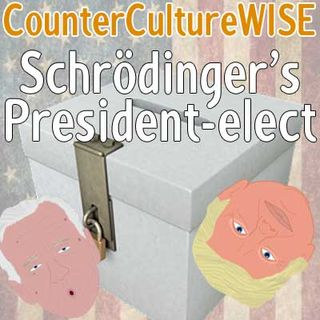 Schrödinger's President-Elect