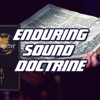 NTEB RADIO BIBLE STUDY: The King James Bible, Enduring Sound Doctrine And The Near Total Apostasy Of The Lukewarm End Times Laodicean Church
