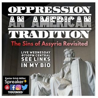 Ep. 181 Oppression: An American Tradition