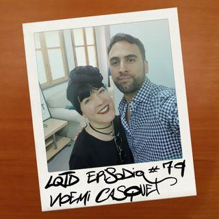 #79: Noemí Casquet - No sólo sexo