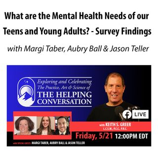 What are the Mental Health Needs of our Teens and Young Adults? - Survey Findings