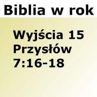 065 - Wyjścia 15, Przysłów 7:16-18