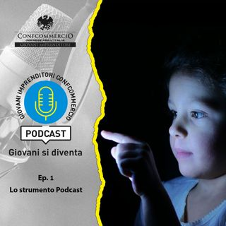 1# Lo strumento Podcast