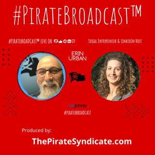 Catch Erin Urban on the #PirateBroadcast™
