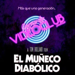 Carne de Videoclub - Episodio 110 - Muñeco Diabólico (1988)