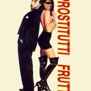 #40: Prostitutti Frutti (Miss X)