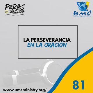 81 La Perseverancia En La Oración