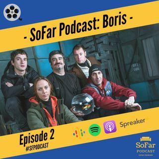 Ep. 2 - Boris