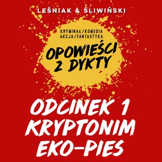 Kryptonim Eko-Pies #1