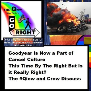 Goodyear is Now a Part of Cancel Culture This Time By The Right But is it Really Right
