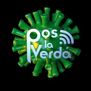 #PosLaVerdaEnCuarentena 12 Mayo de 2020