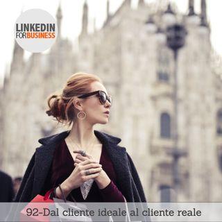 92-Dal cliente ideale al cliente reale