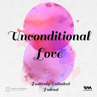 Ep. 65: Unconditional Love