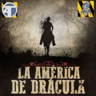 Turno eXtra. La América de Drácula.