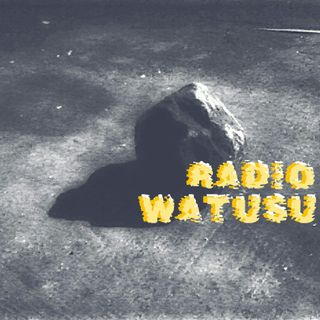 RADIO WATUSU: segunda temporada// episodio !!!