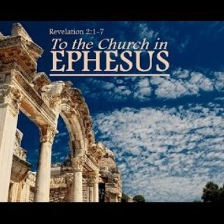 Revelation-The Letter To Ephesus