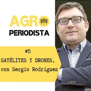 #5. Satélites y drones para mirar con otros ojos la agricultura