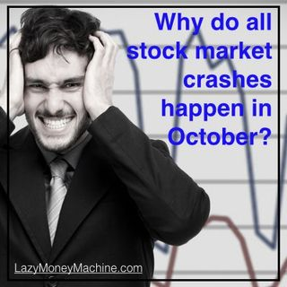 11: Why do stock markets crash in October?