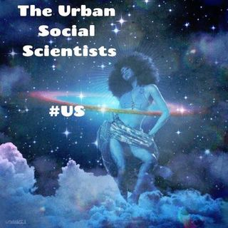 The Urban Social Scientists Podcast