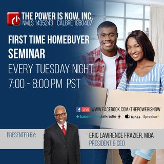 The Power Is Now Home Buyers Seminar Buy Now with Zero to Very Little Money Down