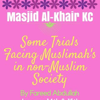 Some Trials Facing Muslimah's in non-Muslim Society-1
