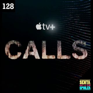 EP 128 - Calls