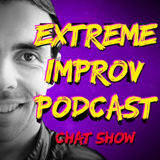 Extreme Improv Chat Show: Guest Adam Hughes Talks Improv, Doctor Who, Star Trek and COVID-19