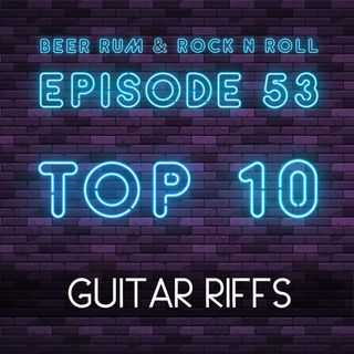 Episode 53 (TOP 10 GUITAR RIFFS WITH SPECIAL GUEST HOST REED SHIMOZAWA (SMASH L.A. / ZUCKERBABY))