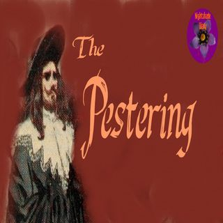 The Pestering | D. K. Broster | Podcast