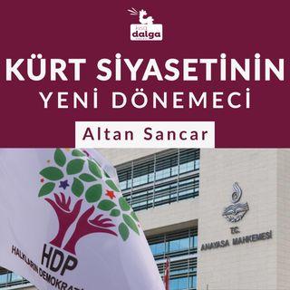 Kürt siyasetinin yeni dönemeci