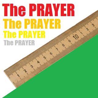 The True Yardstick for All Deeds is Prayer