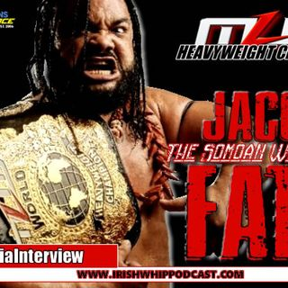 Episode #256 - JACOB FATU - Exclusive - Incarceration and Moving Forward with family in 2019
