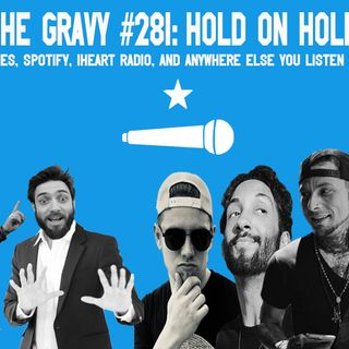 Pass The Gravy #281: Hold On Hollywood