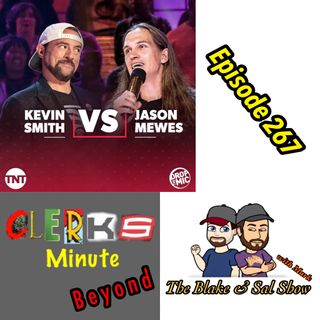 B&S Episode 267:  Clerks Minute  Redux Part 4: Drop The Mic