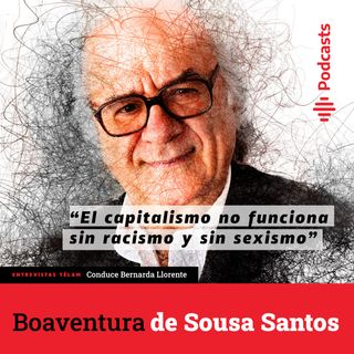 """Boaventura de Sousa Santos: """"El capitalismo no funciona sin racismo y sin sexismo"""""""