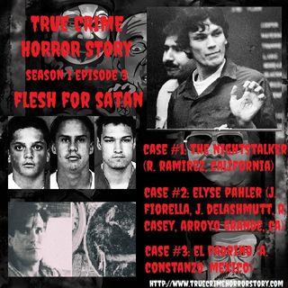 S1E3: Flesh for Satan