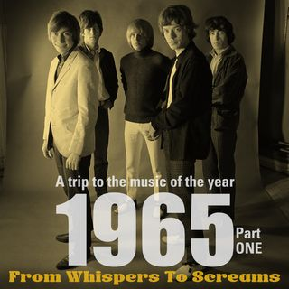 From Whispers To Screams: Part 1 1965 / Satisfaction