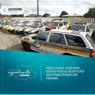 Pequeno Expediente #74: o esquema que desviou recursos da manutenção de veículos oficiais no Paraná