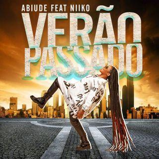 Verão Passado (feat. Niiko) - Abiude | Med News Music (1)